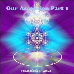 Our Ascension Part 1