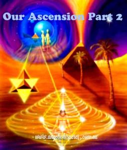 Our Ascension Part 2