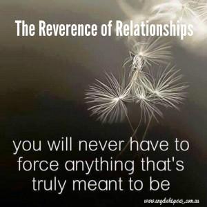 Reverence of Relationships
